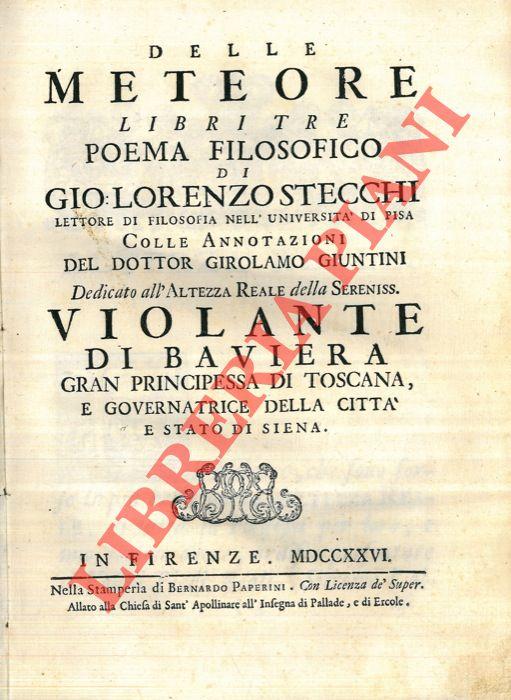 Delle meteore libri tre Poema filosofico… Colle annotazioni del dottor  Girolamo Giuntini. 54bbff915e4