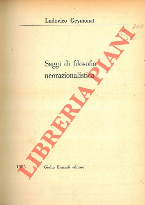 Saggi di filosofia neorazionalistica.