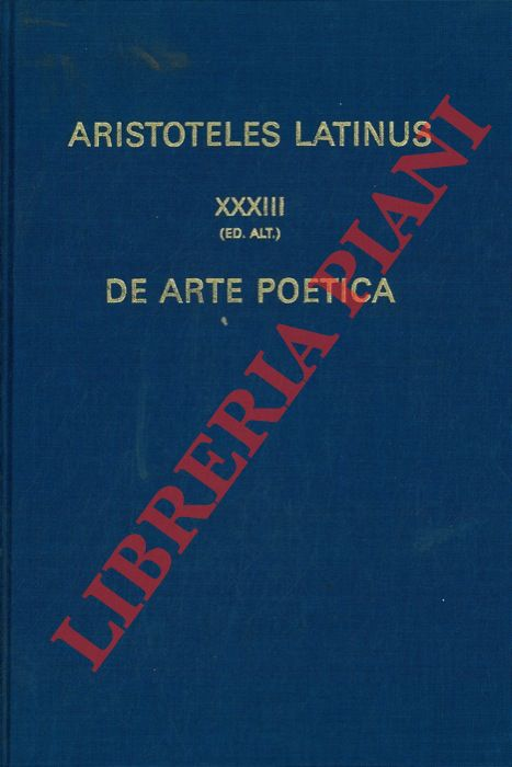 Aristoteles latinus. XXXIII. De arte poetica. Translatio Guillelmi de Moerbeka.