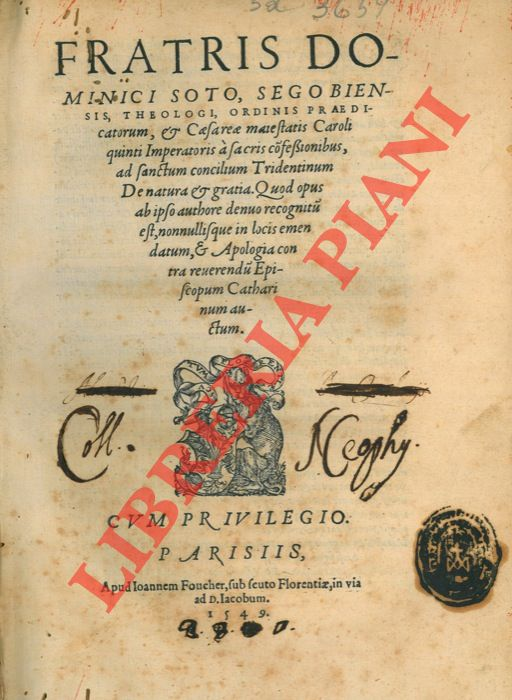 De natura & gratia. Quod opus ab ipso authore denuo recognitum est, nonnullisque in locis emendatum, & Apologia contra reverendum episcopum Catharinum auctum.