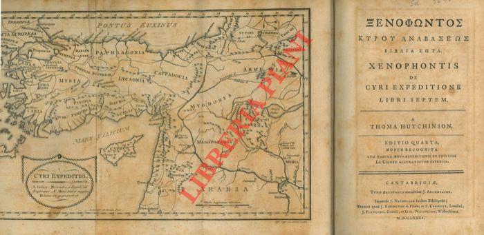 Xenophontos Kyrou anabaseos biblia epta. Xenophontis de Cyri expeditione libri septem, a Thoma Hutchinson. Editio quarta nuper recognita.