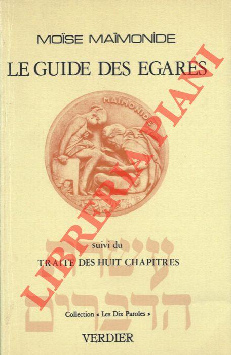 Le Guide des Egares suivi du Traite des Huit Chapitres. Texte integral.