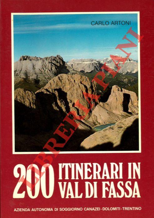 200 itinerari in Val di Fassa.