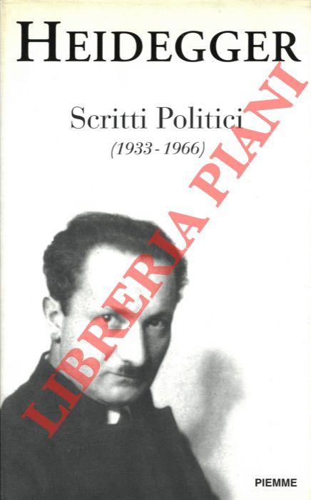Scritti politici (1933-1966) . Prefazione, postfazione e note di François Féfier.