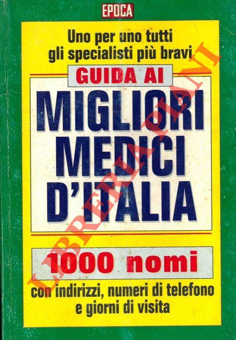 Guida ai migliori medici d'Italia.