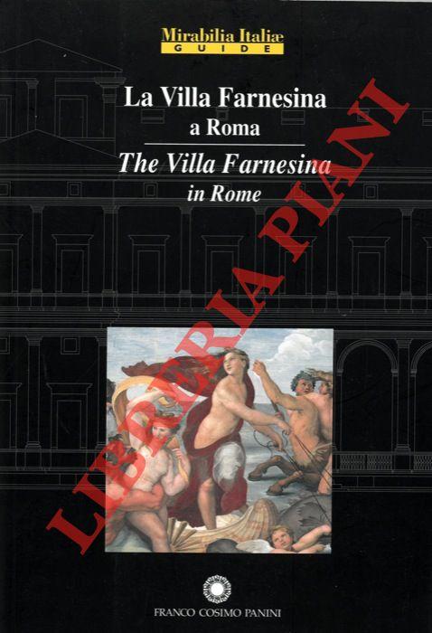 La Villa Farnesina a Roma. The Villa Farnesina in Rome.