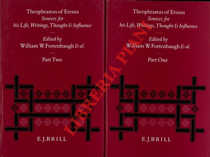 Theophrastus of Eresus. Sources for his Life, Writings, Thought and Influence.