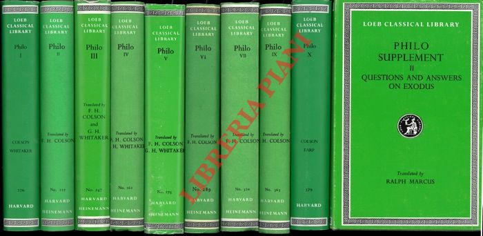Philo. Volume I-X. With an English Translation by  F. H. Colson and G. H. Whitaker. + Supplement II: Questions and answers on Exodus. Translated from the Ancient Armenian Version of the Original Greek by Ralph Marcus.