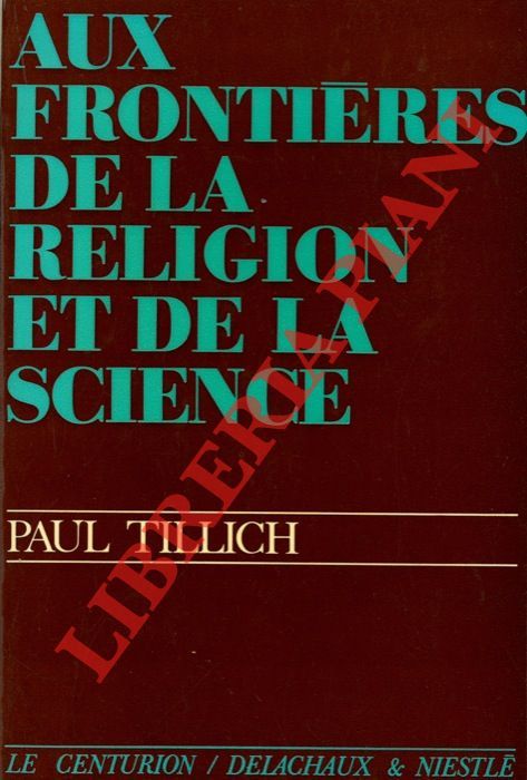 Aux frontières de la religion et de la science.