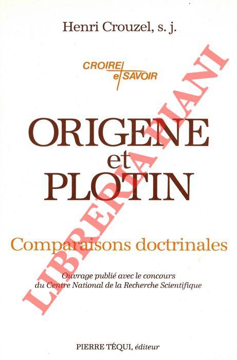 Origene et Plotin. Comparaisons doctrinales.