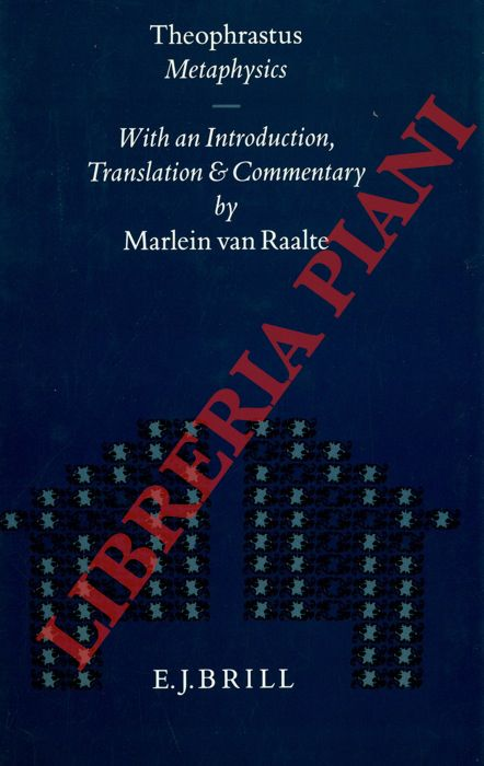 Metaphysics. With an introduction, translation and comment by Marlein van Raalte.