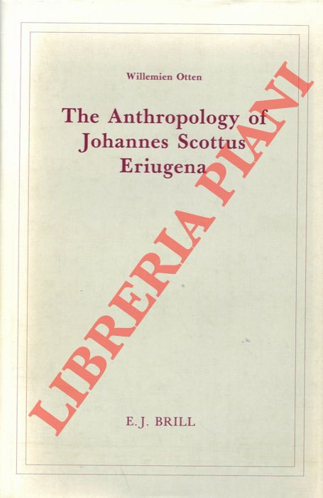 The Anthropology of Johannes Scottus Eriugena.