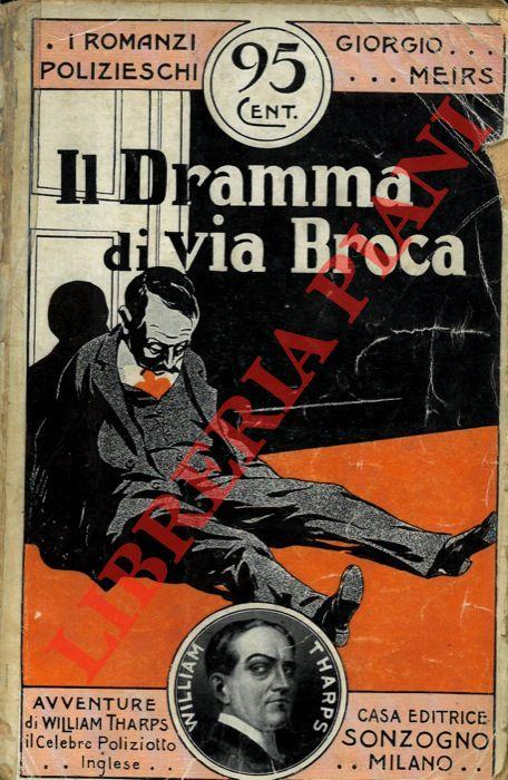 Il Dramma di via Broca.