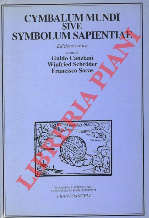 Cymbalum mundi sive symbolum sapientiae. Edizione critica.