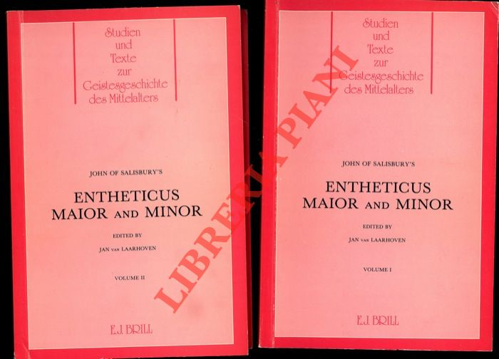 John of Salisbury's Entheticus maior and minor. Edited by Jan van Laarhoven.