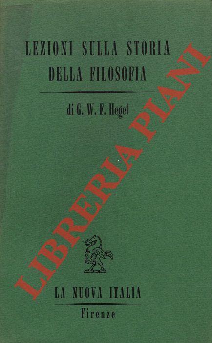 Lezioni sulla storia della filosofia. Vol. II. Dai Sofista agli Scettici.