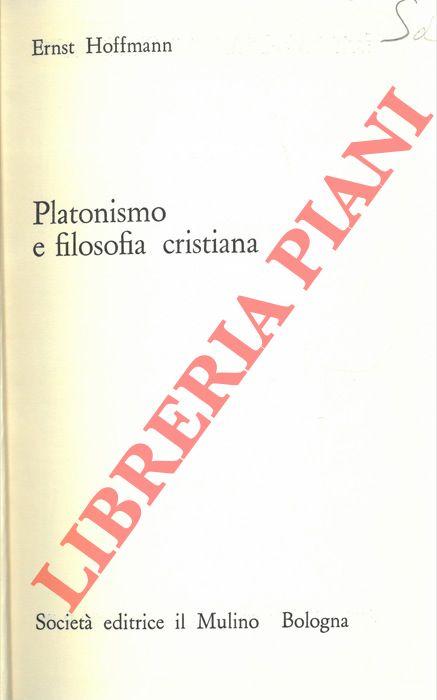 Platonismo e filosofia cristiana.