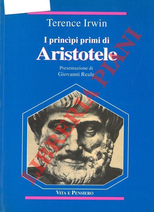 I principi primi di Aristotele. Presentazione di Giovanni Reale. Introduzione e Indici a cura di Richard Davies.