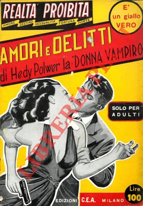 Amori e delitti di Hedy Polwer la Donna vampiro. Solo per adulti.