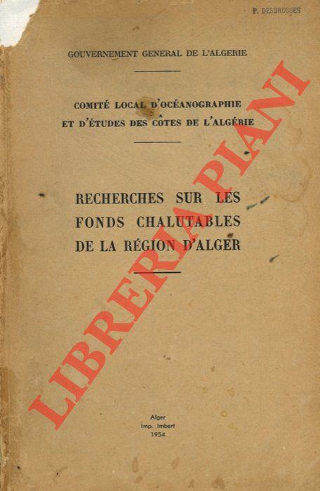 Recherches sur les fonds chalutables de la Région d'Alger.