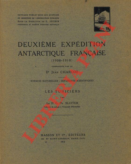 Les Tuniciers. Deuxième Expédition Antarctique Française (1908 - 1910) commandé par le Dr. Jean Charcot.