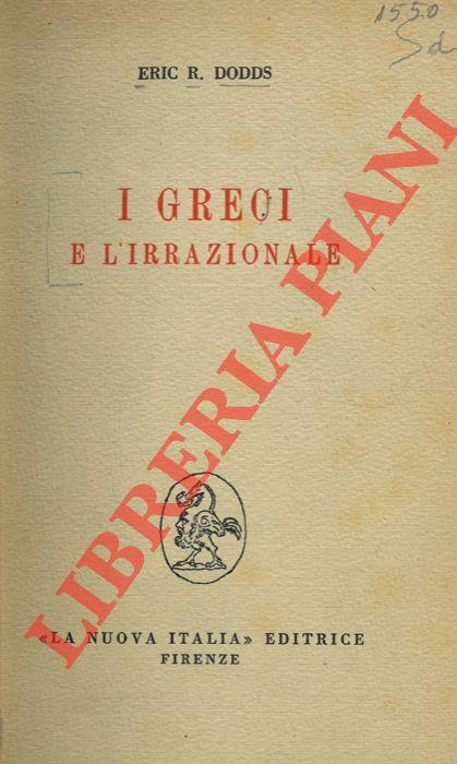 I Greci e l'irrazionale.
