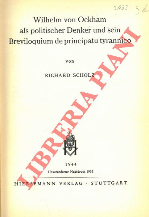 Wilhelm von Ockham als politischer Denker un d sein Breviloquium de principatu tyrannico.