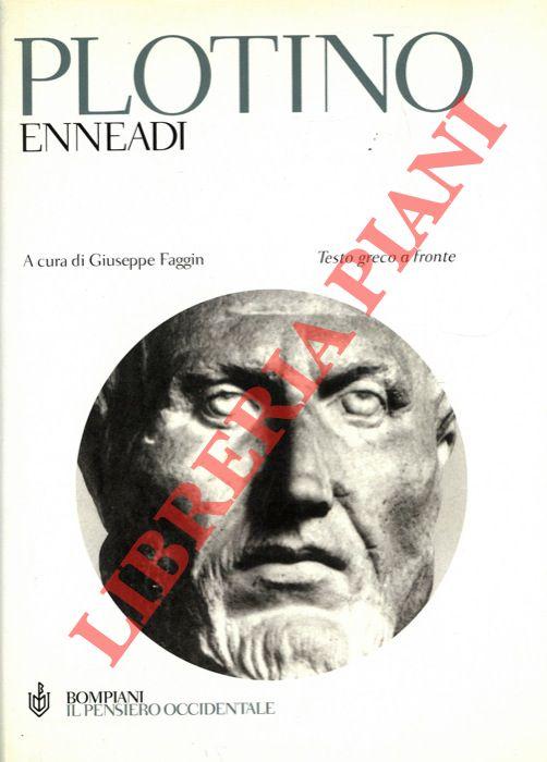 Enneadi. A cura di Giuseppe Faggin.