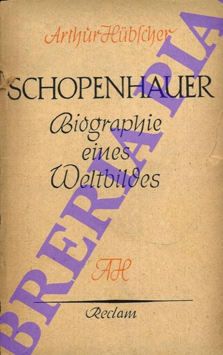 Schopenauer. Biographie eines Weltbildes.