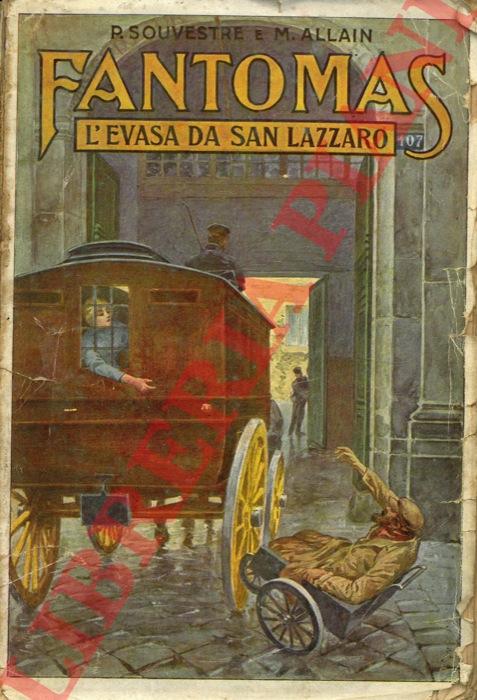 Fantomas. L'evasa di San Lazzaro.