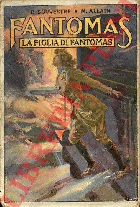 Fantomas. La figlia di Fantomas.
