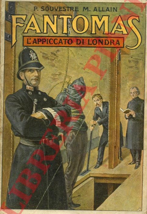 Fantomas. L'appiccato di Londra.