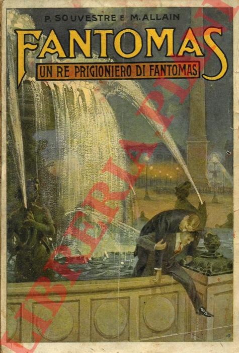 Fantomas. Un re prigioniero di Fantomas.