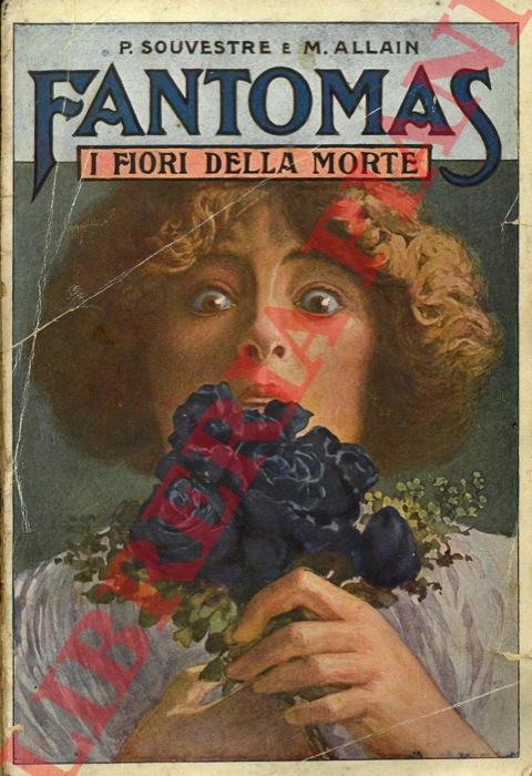 Fantomas. I fiori della morte.