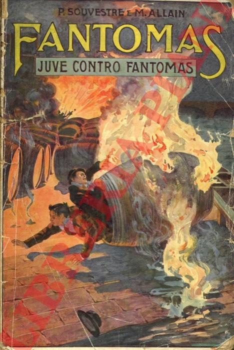 Fantomas. Juve contro Fantomas.
