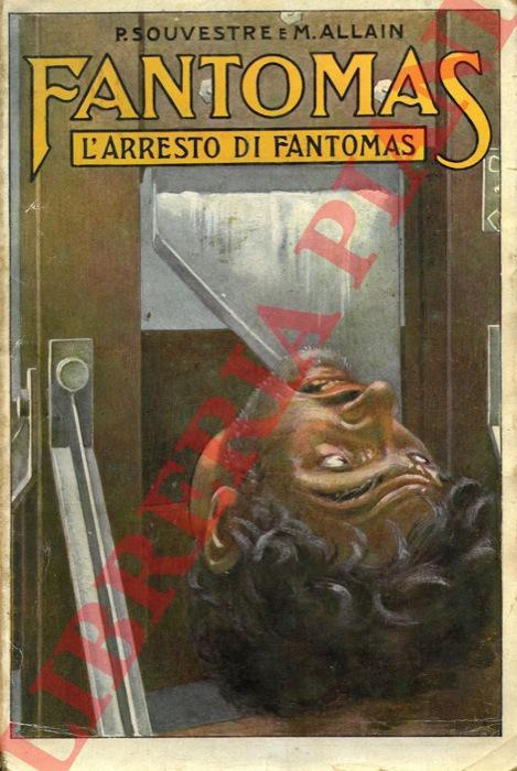 Fantomas. L'arresto di Fantomas.