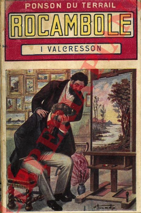 Rocambole. I Valcresson.