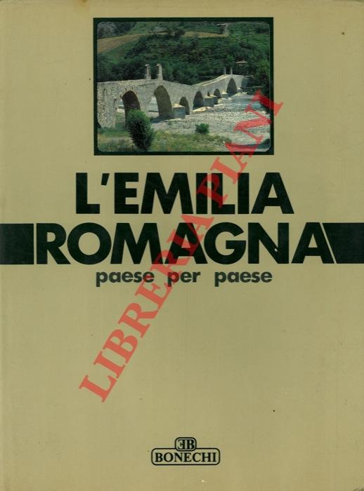 L'Emilia Romagna paese per paese. I° e IV° volume. (Agazzano - Castelnovo nè monti) + (Monticelli d'Ongina - San Giorgio di Piano).