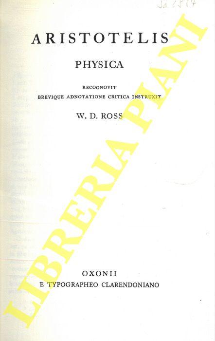 Aristotelis. Physica. Recognovit brevique adnotatione critica instruxit W.D. Doss.