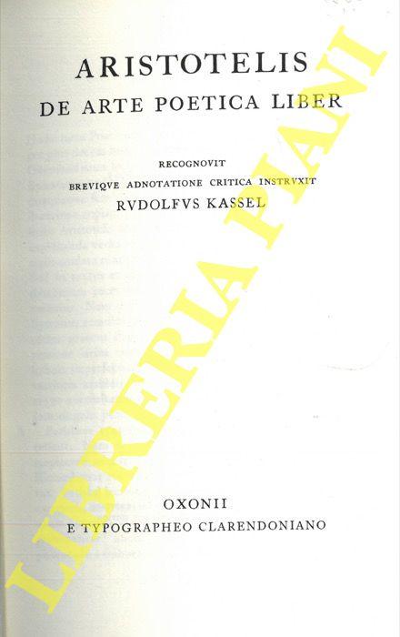 Aristotelis. De arte poetica liber. Recognovit brevique adnotatione critica instruxit Rudolfus Kassel.