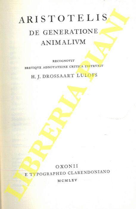 Aristotelis. De generatione animalium. Recognovit brevique adnotatione critica instruxit H.J. Drossaart Lulofs.