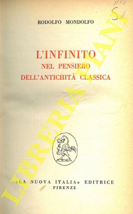 L'infinito nel pensiero dell'antichità classica.