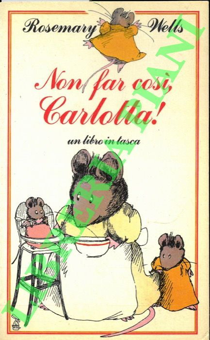 Non far così, Carlotta!
