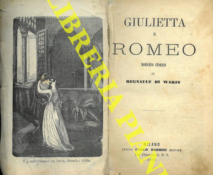 Giulietta e Romeo. Romanzo storico.
