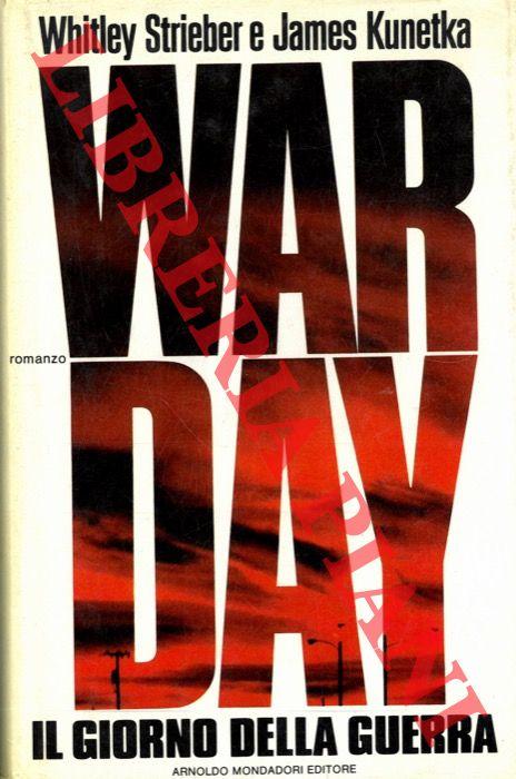 War Day. Il Giorno della Guerra.