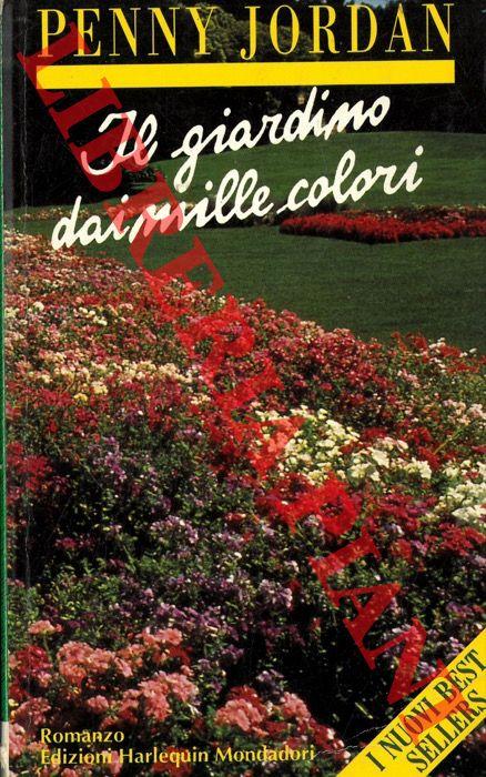 Il giardino dai mille colori.