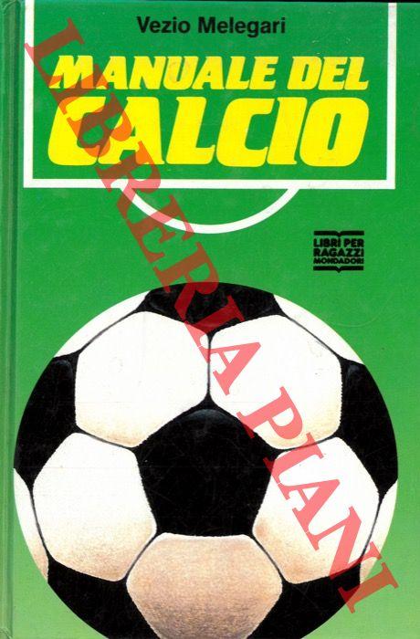 Manuale del calcio.