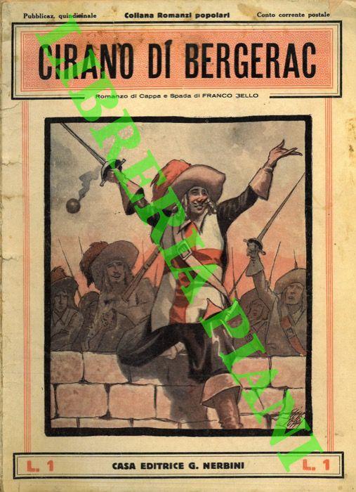 Le avventure di Cyrano di Bergerac. Romanzo passionale.