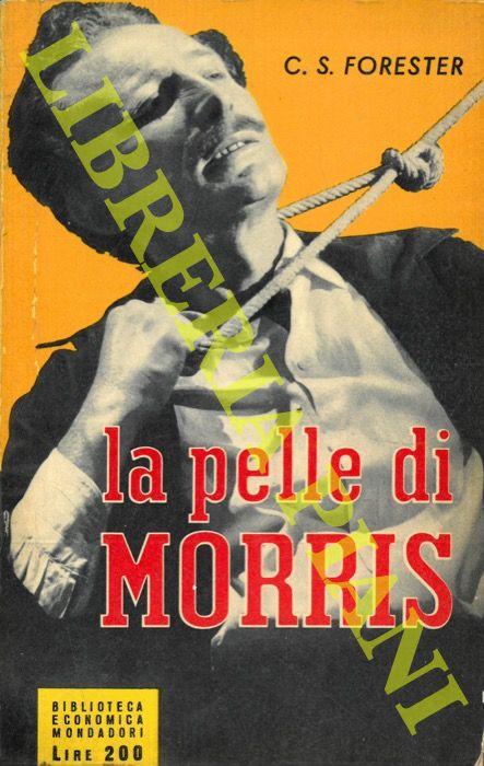 La pelle di Morris.