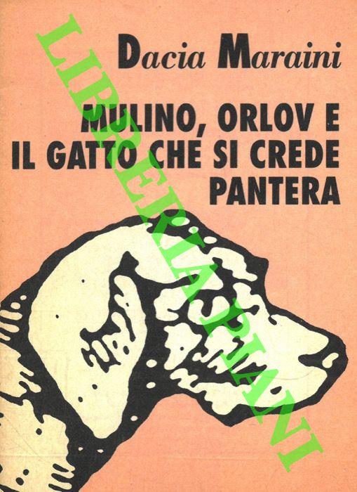 Mulino, Orlov e il gatto che si crede pantera.
